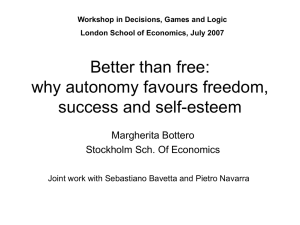 Better than free: why autonomy favours freedom, success and self
