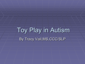 Early Toy Play In Autism