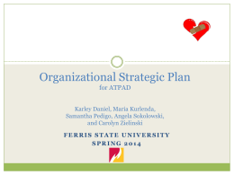 Organizational Strategic Plan for ATPAD Karley Daniel, Maria