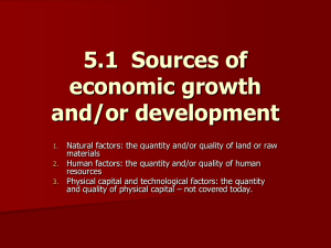 5.1 Sources of economic growth and/or development