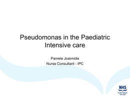 Pseudomonas in the Paediatric Intensive care Final P Joannidis