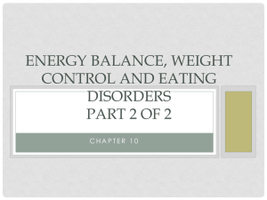 Energy Balance, Weight Control & Eating Disorders