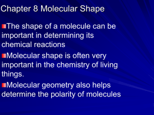 Chapter 8 Molecular Shape
