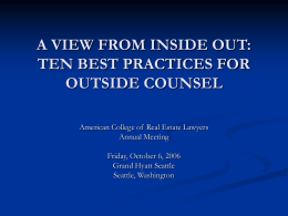 a view from inside out: ten best practices for outside counsel