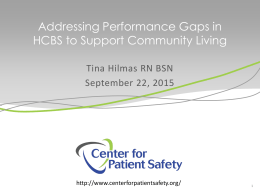 Addressing Performance Measure Gaps in HCBS to Support