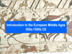 Introduction to the Middle Ages 500s