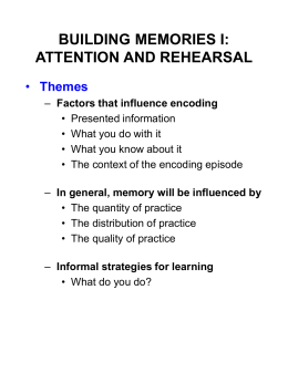 encoding: attention and rehearsal