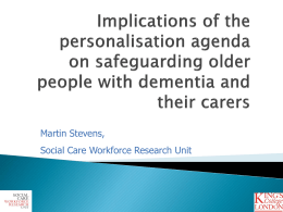 Implications of the personalisation agenda on safeguarding older