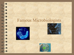 Famous Microbiologists