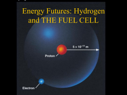Energy through Hydrogen THE FUEL CELL