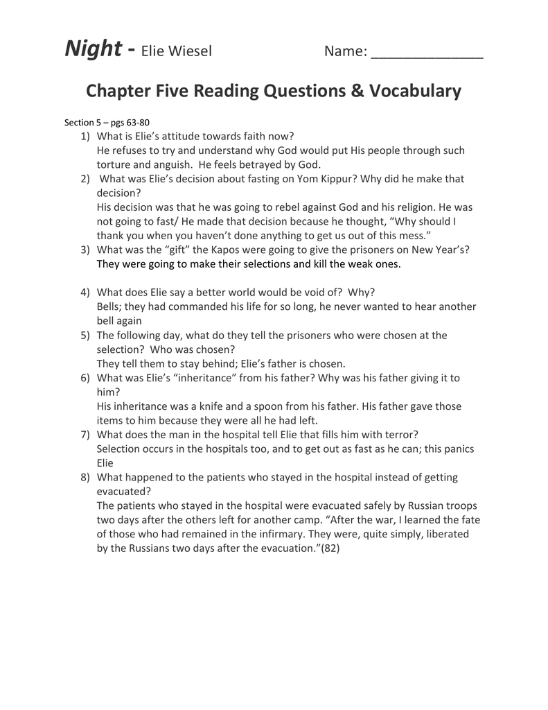 night essay questions and answers Night elie wiesel chapter 1 1 where did elie wiesel spend his childhood who were the people in his family 2 night comprehension questions author: technology.