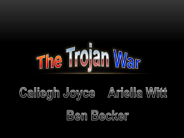 The Trojan War Caliegh Joyce Ariella Witt Ben Becker Main Parts of