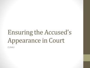 Ensuring the Accused's Appearance in Court