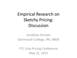 Empirical Research on Sketchy Pricing
