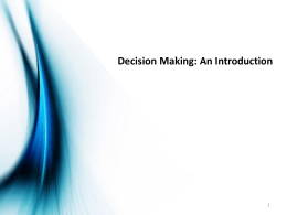 Slides for the introductory lecture on Decision Making, January 11