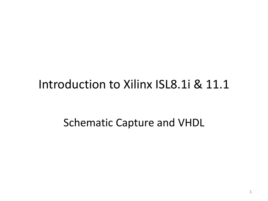 Introduction to Xilinx ISL8&11 on