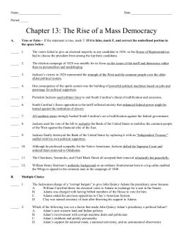 Name Date Period _____ Chapter 13: The Rise of a Mass
