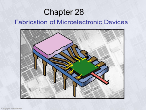 MicroelectronicFab - ME EN 282 Manufacturing Processes