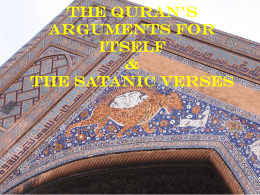 The Quran's Arguments for Itself & The Satanic Verses