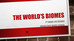 The World*s Biomes - Cherokee County Schools