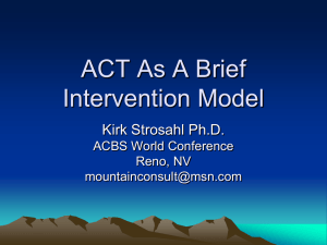 ACT As A Brief Intervention Model