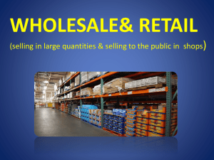 WHOLESALE& RETAIL