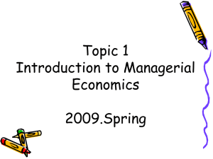 Chapter 1 Introduction to Managerial Economics