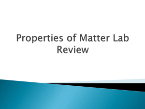 Properties of Matter Lab Review