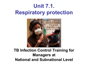 Respiratory protection Document N° 6.1 TB Infection Control
