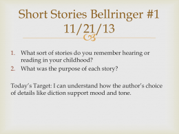 Short Stories Bellringer #1 11/21/13