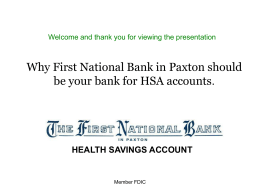 First National Bank in Paxton can give each employee individual