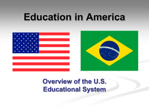 Education in America Overview of the US Educational System