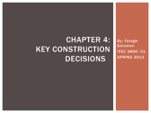 CHAPTER 4: Key Construction Decisions