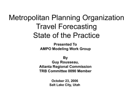 Metropolitan Planning Organization Travel Forecasting State of the