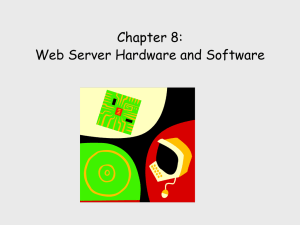 Chapter 8: Web Server Hardware and Software