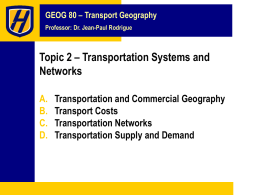 Chapter 2 Transportation Systems and Networks