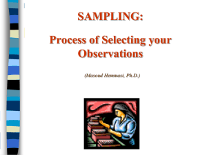 SAMPLING: Process of Selecting your Observations