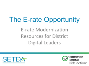E-Rate Modernization Overview for District Leaders