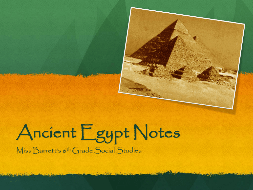 Guided Notes Presentation - Awesome Ancient Egyptians