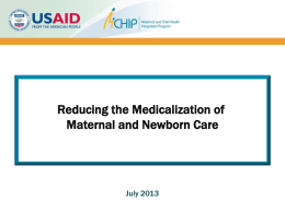 Reducing the Medicalization of Maternal and Newborn Care