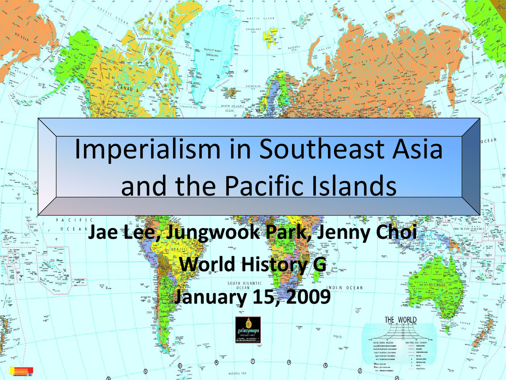 Map Of Asia During Imperialism.Imperialism In Southeast Asia And The Pacific Islands