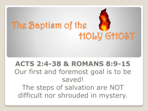 The Baptism of the HOLY GHOST ACTS 2:4-38 & ROMANS 8:9-15