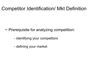 Competitor Identification/ Mkt Definition