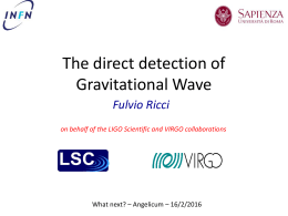The direct detection of Gravitational Wave