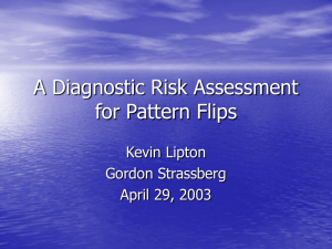 A Diagnostic Risk Assessment for Pattern Flips