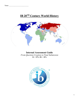 Name: IB 20TH Century World History Internal Assessment Guide