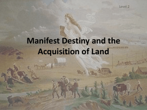 Manifest Destiny and the Acquisition of Land