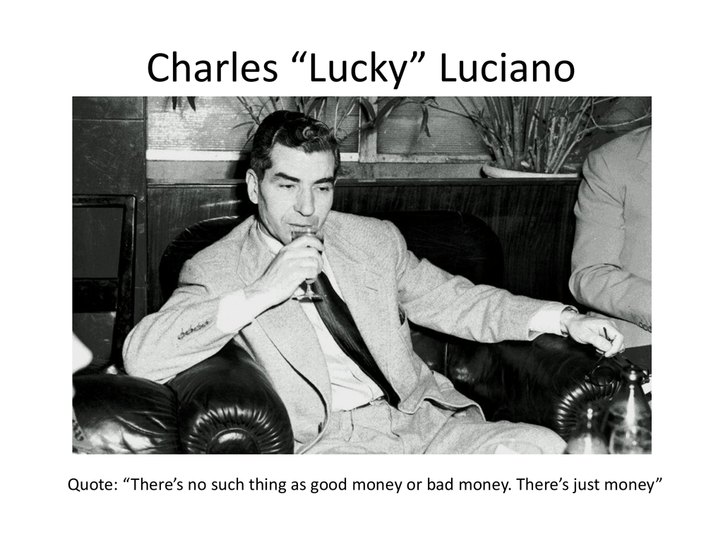 Charles *Lucky* Luciano