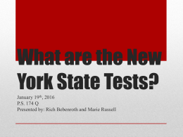 What are the New York State Tests?