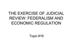 the exercise of judicial review: federalism and economic